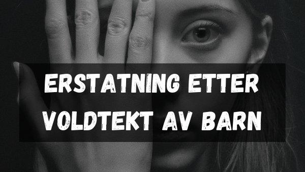 Erstatning etter voldtekt av barn