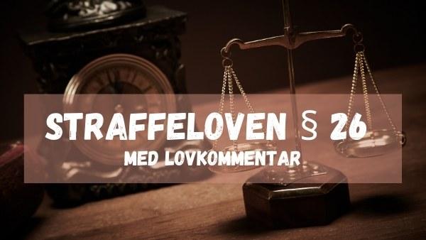 Straffeloven § 26