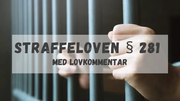 Straffeloven § 281