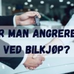 Har man angrerett ved bilkjøp?