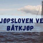 Kjøpslovens rettigheter ved båtkjøp