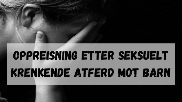 Oppreisning etter seksuelt krenkende atferd mot barn